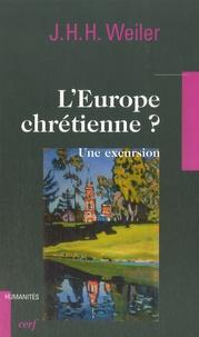Joseph Weiler - L'Europe chrétienne ? - Une excursion.