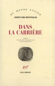 Joseph Westphalen - Dans la carrière.
