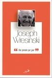 Joseph Wresinski - Joseph Wresinski - Une pensée par jour.