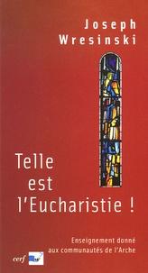 Deedr.fr Telle est l'Eucharistie! - Enseignement donné aux communautés de l'Arche juin-juillet 1983 Image