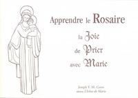 Joseph Y M Corre - Le Rosaire - La Joie de Prier avec Marie.