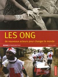 Joseph Zimet - Les ONG - De nouveaux acteurs pour changer le monde.
