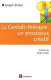 Joseph Zinker - La Gestalt-thérapie, un processus créatif.