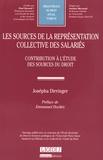 Josépha Dirringer - Les sources de la représentation collective des salariés - Contribution à l'étude des sources du droit.