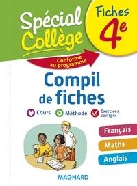 Josepha Faber-Boitel et Stéphane Renouf - Compil de fiches 4e - Français, Maths, Anglais.
