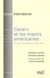 Josepha Laroche et Alexandre Bohas - Canal+ et les majors américaines - Une vision désenchantée du cinéma-monde.
