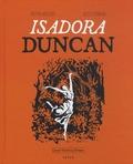 Josepha Mougenot et Jules Stromboni - Isadora Duncan.