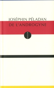 Joséphin Péladan - De l'androgyne - Théorie plastique.