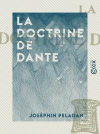 Joséphin Péladan - La Doctrine de Dante.