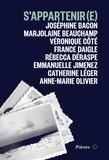 Joséphine Bacon et Marjolaine Beauchamp - S'appartenir(e).