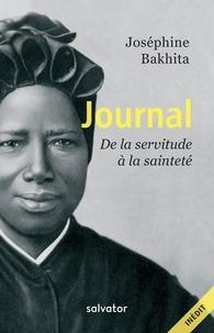 Joséphine Bakhita - Journal - De la servitude à la sainteté.