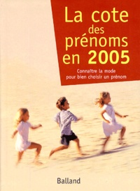 Joséphine Besnard et Guy Desplanques - La cote des prénoms - En 2005.