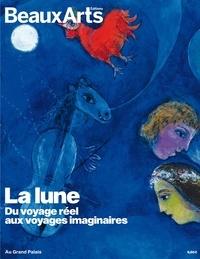 Joséphine Bindé et Pascal Descamps - La Lune - Du voyage réel aux voyages imaginaires.