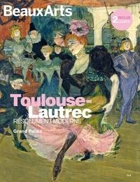 Joséphine Bindé et Dominique de La Tour - Toulouse-Lautrec - Résolument moderne. Avec 2 posters inclus.