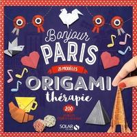 Joséphine Cormier - Bonjour Paris - 25 modèles, 200 feuilles pour les réaliser.