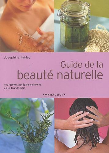 Josephine Fairley - Guide de la beauté naturelle.