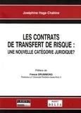 Joséphine Hage Chahine - Les contrats de transfert de risque : une nouvelle catégorie juridique ?.