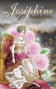 Yumiko Igarashi - Joséphine Impératrice T04.