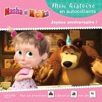 Joséphine Lacasse - Masha et Michka  : Joyeux anniversaire !.