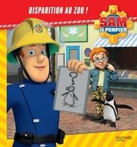 Joséphine Lacasse - Sam le pompier  : Disparition au zoo.