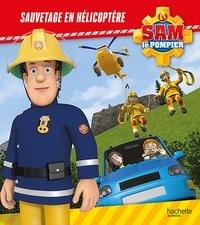 Sauvetage en hélicoptère - Joséphine Lacasse |