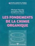Joséphine Peach et Michael Hornby - Les fondements de la chimie organique.