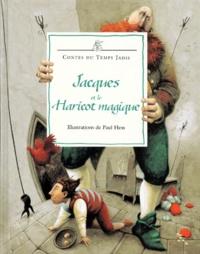 Josephine Poole et Paul Hess - Jacques et le haricot magique - Conte traditionnel anglais.