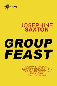 Joséphine Saxton - Group Feast.