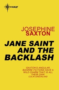 Joséphine Saxton - Jane Saint and the Backlash.