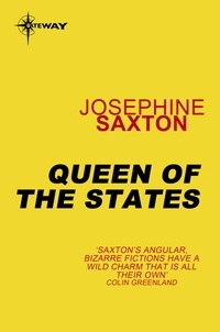 Joséphine Saxton - Queen of the States.