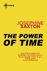 Joséphine Saxton - The Power of Time.