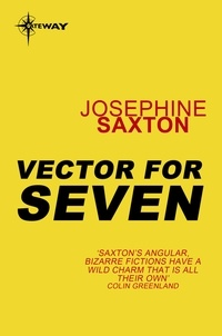 Joséphine Saxton - Vector for Seven.