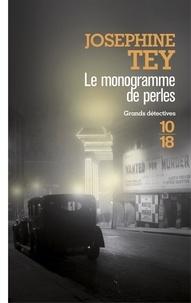 Josephine Tey - Le monogramme de perles.