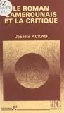 Josette Ackad - Le Roman camerounais et la critique.