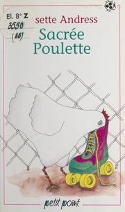 Josette Andress et Nicole Vimard - Sacrée poulette.