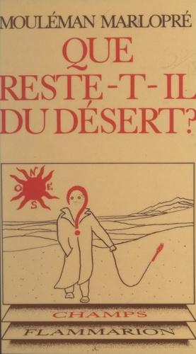 Que reste-t-il du désert ?. Échos de sociétés idéales