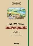 Josette Boudou et Jean-Marc Boudou - La bonne cuisine auvergnate.