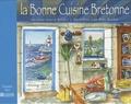 Josette Boudou - La bonne cuisine de Bretagne.