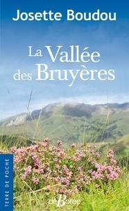 Josette Boudou - La vallée des bruyères.