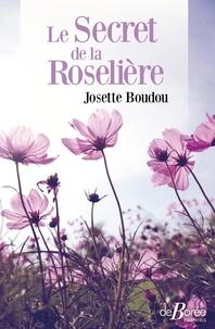 Josette Boudou - Le secret de la Roselière.