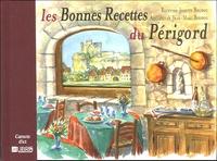 Josette Boudou - Les Bonnes Recettes du Périgord.