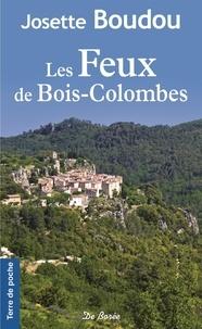 Josette Boudou - Les feux de Bois-Colombes.