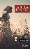 Josette Boudou - Les grillons du fournil.