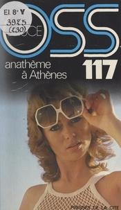 Josette Bruce - Anathème à Athènes pour OSS 117.