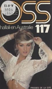Josette Bruce - Hallali en Australie pour OSS 117.