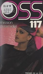 Josette Bruce - Mission pyramides pour OSS 117.