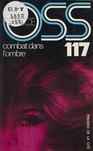 Josette Bruce - O.S.S. 117 : Combat dans l'ombre.