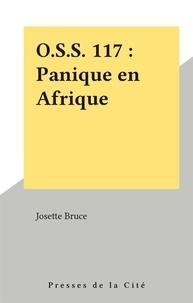 Josette Bruce - O.S.S. 117 : Panique en Afrique.
