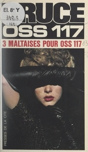 Josette Bruce - Trois Maltaises pour OSS 117.