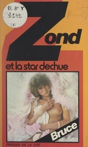 Josette Bruce et Joss Morgan - Zond et la star déchue.
